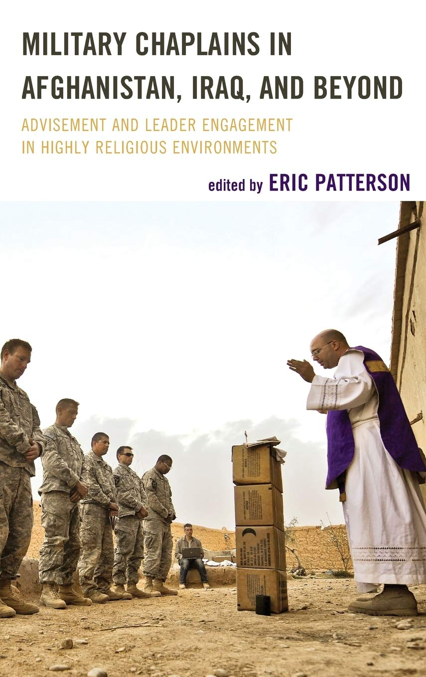 Military Chaplains in Afghanistan, Iraq, and Beyond ...