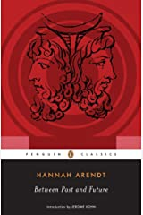 Between Past and Future (Penguin Classics) Paperback