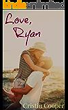 Love, Ryan
