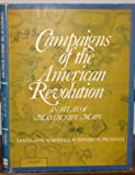 Campaigns of the American Revolution:  An Atlas of Manuscript Maps