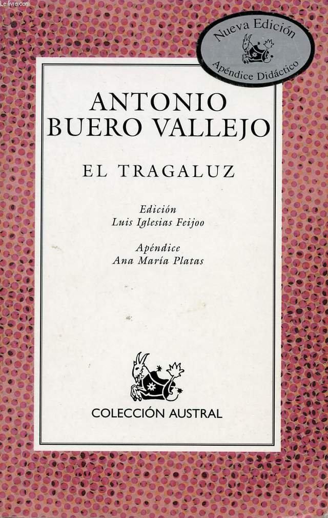 EL TRAGALUZ: Amazon.es: BUERO VALLEJO Antonio: Libros