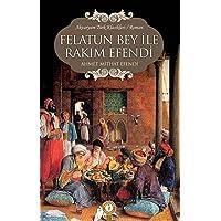Felatun Bey İle Rakım Efendi: Türk Klasikleri / Roman