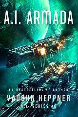 A.I. Armada (The A.I. Series Book 8) Kindle Edition