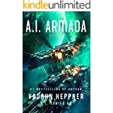 A.I. Armada (The A.I. Series Book 8)