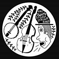 The Swamp Stomp String Band [Explicit]