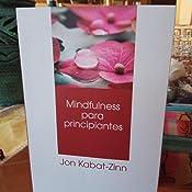 Mindfulness para principiantes (Psicología): Amazon.es