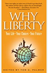 Why Liberty: Your Life, Your Choices, Your Future Paperback