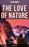 The Love of  Nature: Selected Essays