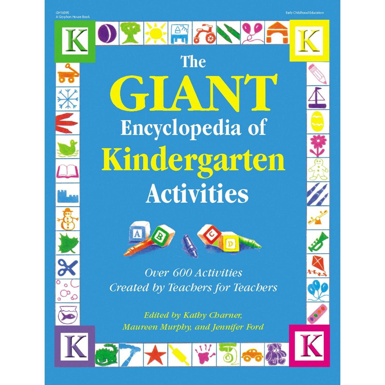 The Giant Encyclopedia of Kindergarten Activities: Over 600 ...