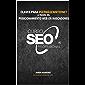 Curso Seo Profesional©: Claves para #SerMásEnInternet a través del posicionamiento en buscadores (Spanish Edition)