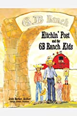 Hitchin' Post and the 6B Ranch Kids (3) Hardcover