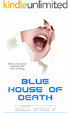 Blue House of Death