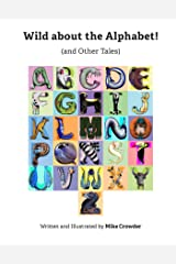 Wild about the Alphabet! Kindle Edition