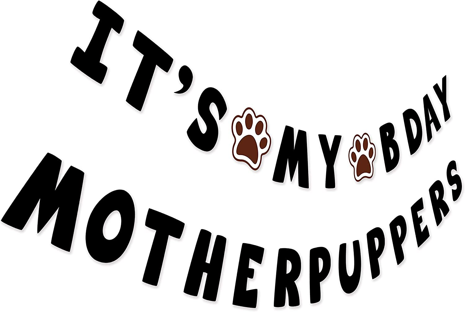 Dog Birthday Banner Decorations Gold Glitter Its My Birthday Mother Puppers Banner for Dog Birthday Party Decorations Supplies