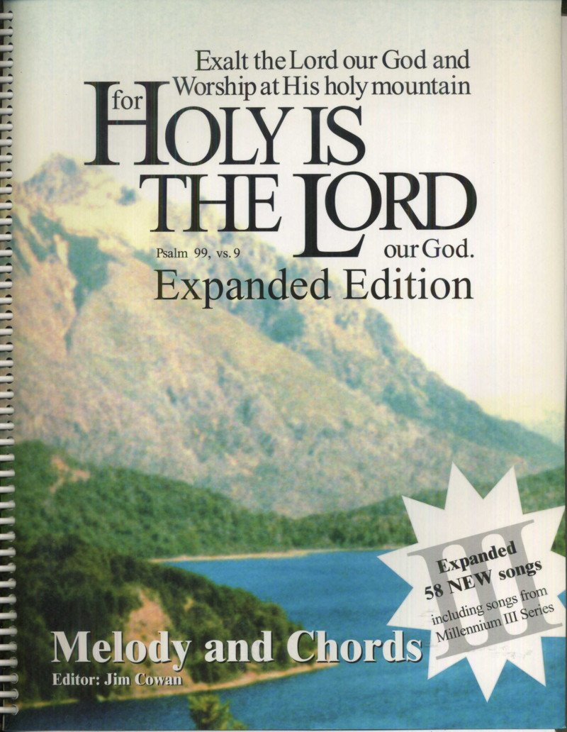 Holy Is The Lord Melody And Chords Jim Cowan 9781888462098 Amazon