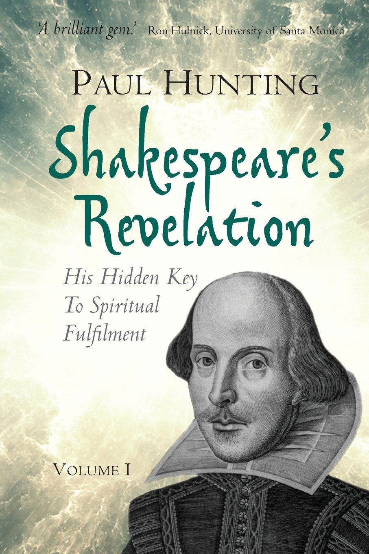 Download Shakespeare's Revelation: His Hidden Key to Spiritual Fulfilment (Volume) pdf