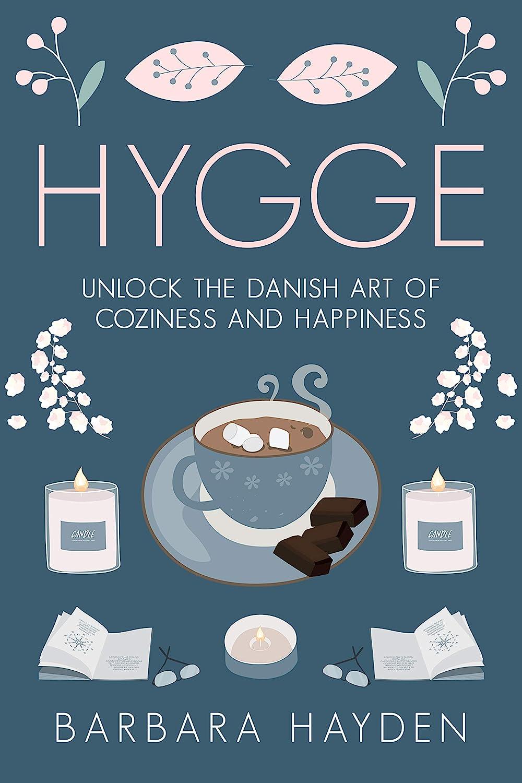 Hygge: Unlock the Danish Art of Coziness and Happiness (English ...