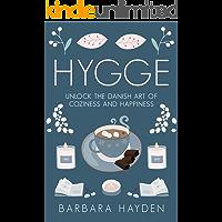 Hygge: Unlock the Danish Art of Coziness and Happiness (English Edition)