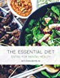 The Essential Diet: Eating for Mental Health