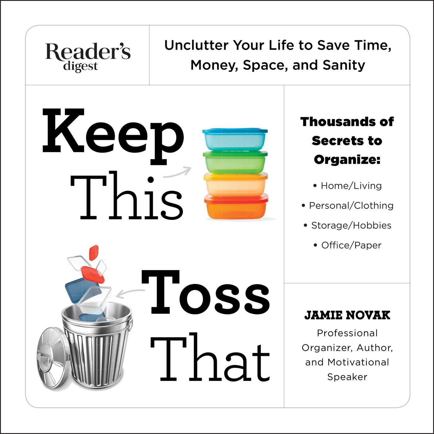 Keep this toss that unclutter your life to save time money keep this toss that unclutter your life to save time money space and sanity na jamie novak 9781621452157 amazon books fandeluxe PDF