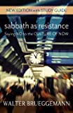 Sabbath as Resistance, New Edition with Study Guide