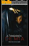 A vingança de Mia: Última história da bruxa Sophia