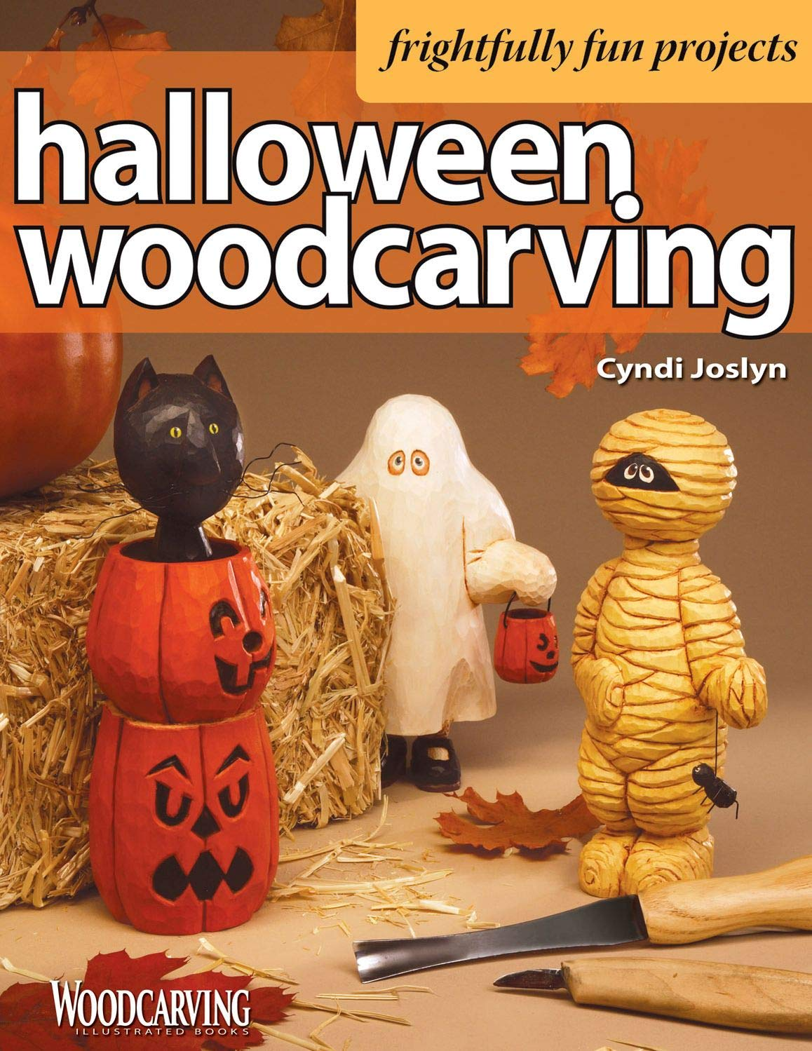 Halloween Woodcarving Frightfully Fun Projects Fox Chapel