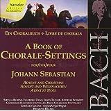 Edition Bachakademie Vol. 78 (Ein Choralbuch: Advent und Weihnachten)