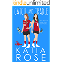 Catch and Cradle: An FF College Sports Romance (English Edition)