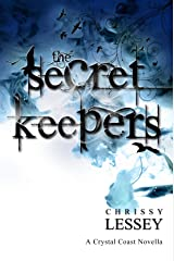 The Secret Keepers: Prequel to the Crystal Coast Series Kindle Edition
