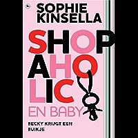 Shopaholic & Baby: Shopaholic 5 (De Shopaholic!-serie)