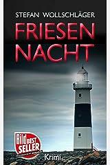 Friesennacht: Ostfriesen-Krimi (Diederike Dirks ermittelt 5) (German Edition) Kindle Edition
