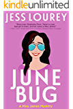 June Bug: Humor and Hijinks (A Mira James Mystery Book 2)