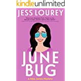 June Bug (A Mira James Mystery Book 2)
