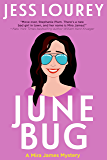 June Bug (A Mira James Mystery Book 2)
