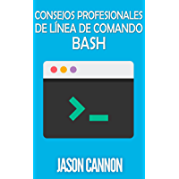 Consejos Profesionales de Línea de Comando Bash