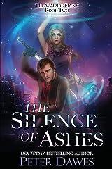 The Silence of Ashes: a dark-fantasy vampire thriller (The Vampire Flynn) Paperback