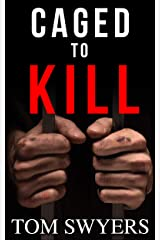 Caged to Kill (Lawyer David Thompson Legal Thrillers Series Book 2) Kindle Edition