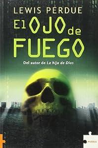 El Ojo De Fuego/ Slatewiper (Spanish Edition)