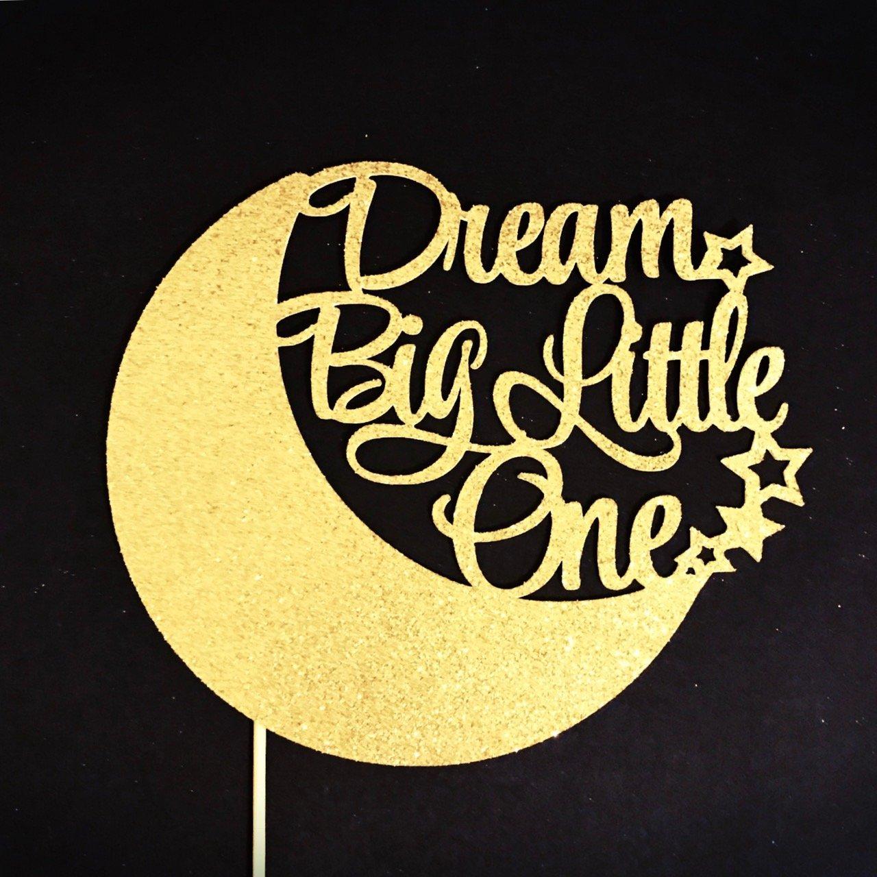 Dream Big Little One Cake Topper, Twinkle Twinkle Little Star Cake Topper, Baby Shower Topper, Baby Birthday Topper, Star Cake Topper, Moon Cake Topper