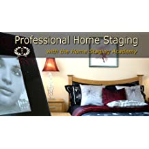 Art of Professional Home Staging : Learn the Complete Professional Home Staging Skills & Services (Online Course) [Online Code]