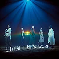 【Amazon.co.jp限定】BRIGHT NEW WORLD(初回生産限定盤A)(DVD付)(デカジャケット付)