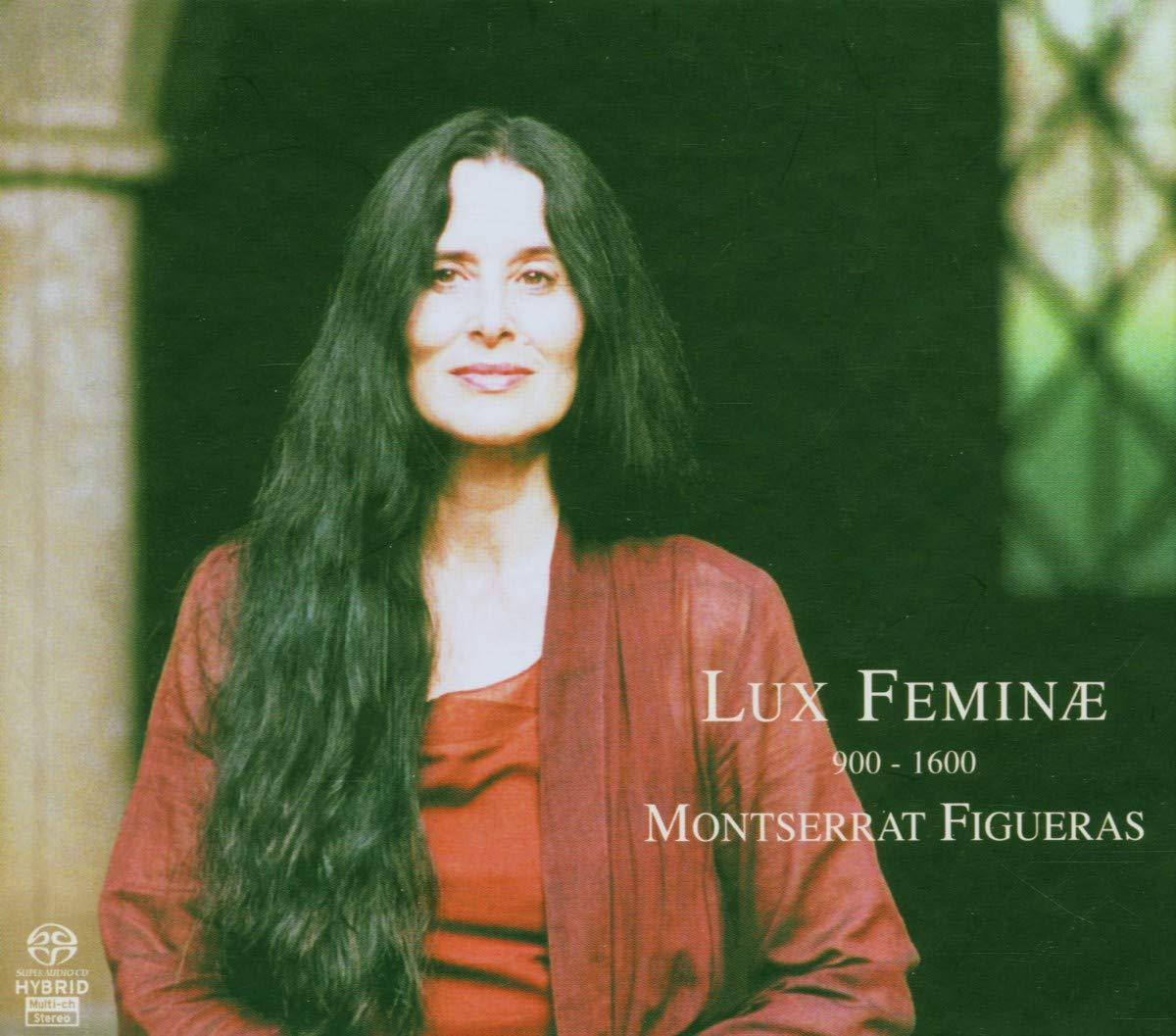 Lux Feminae, Montserrat Figueras; Jordi Savall
