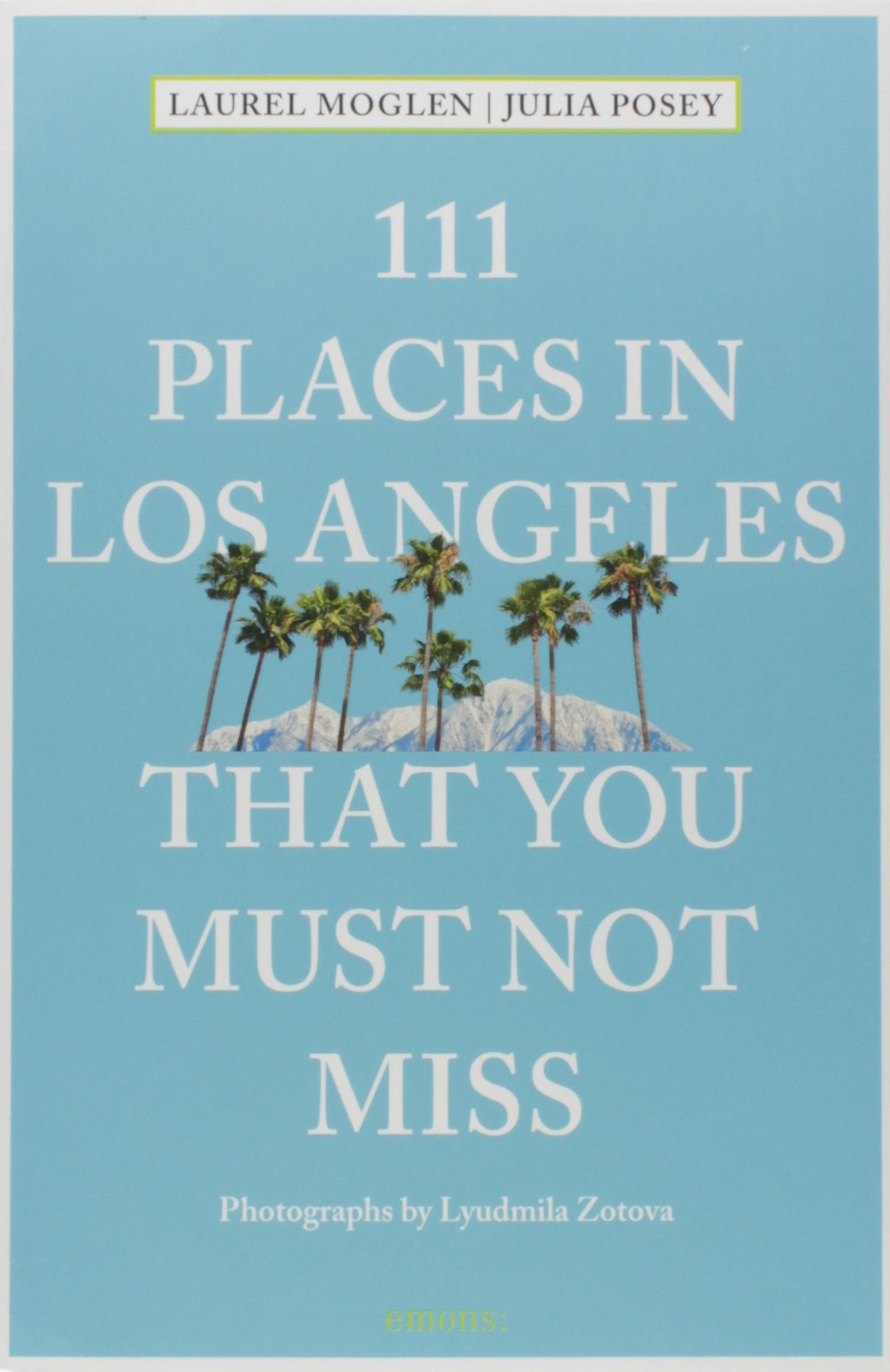 111 Places in Los Angeles That You Must Not Miss (111 Places in .... That You Must Not Miss) PDF ePub fb2 ebook