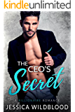The CEO's Secret: A Billionaire Romance