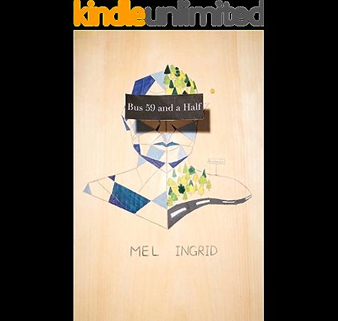 Amazon Com Bus 59 And A Half Ebook Ingrid Mel Kindle Store