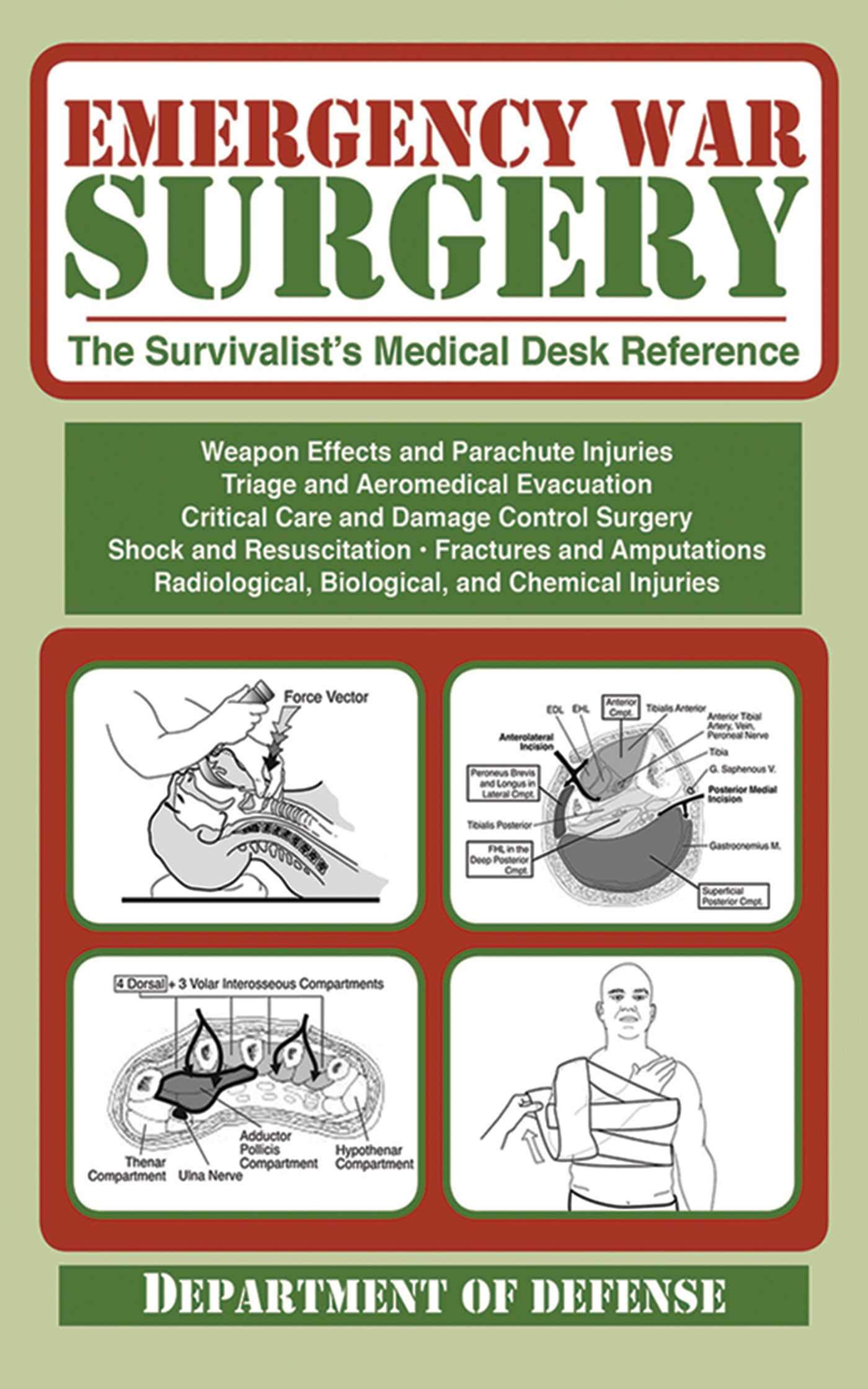 Emergency War Surgery: The Survivalist's Medical Desk Reference by Skyhorse