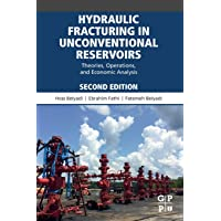 Hydraulic Fracturing in Unconventional Reservoirs: Theories, Operations, and Economic Analysis