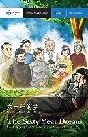 The Sixty Year Dream: Mandarin Companion Graded