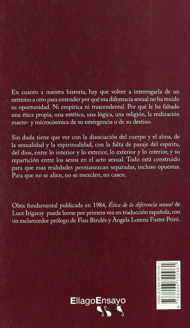 Ética de la diferencia sexual (Ensayo): Amazon.es: Luce Irigaray (Francia), Francisco Villegas Belmonte, Àngela Lorena Fuster Peiró, Fina Birulés Bertran, ...